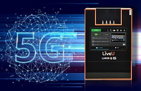 LiveU announces its 5G cellular bonding unit.